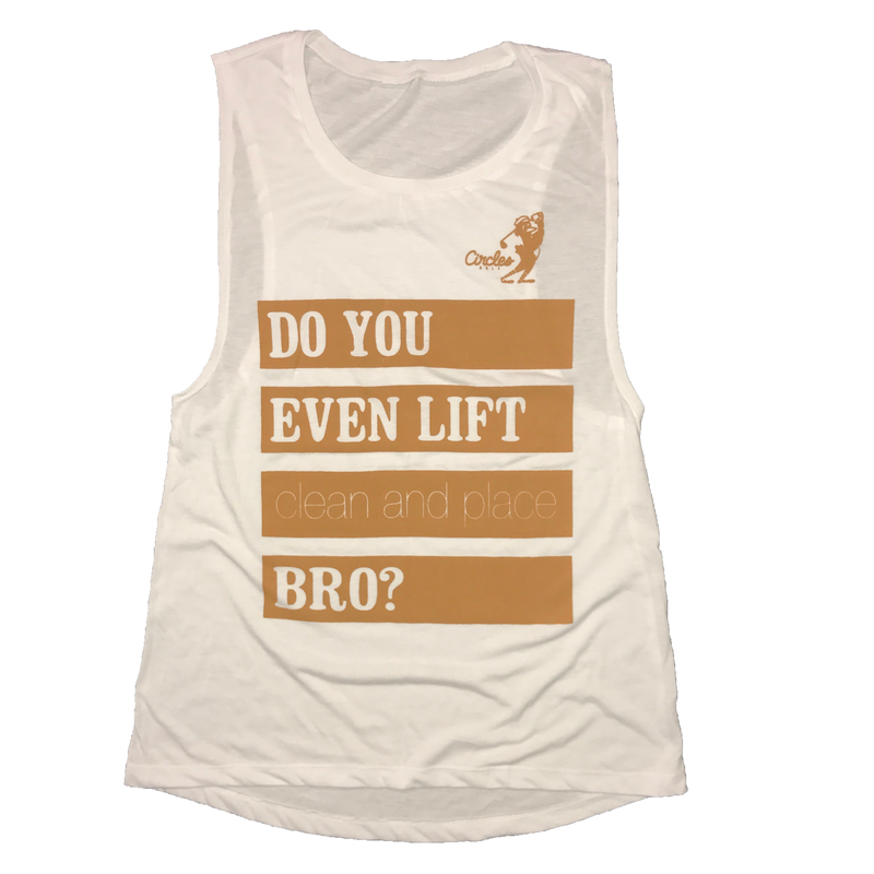 Women's Do You Even Lift Clean And Place Bro?  (oversized tank top)
