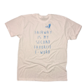 Fairway Is My Second Favorite F-Word T-Shirt