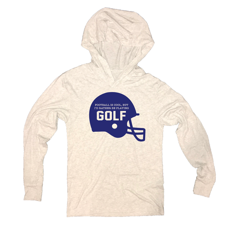 Football Is Cool But I'd Rather Be Playing Golf - Thin Hooded Sweatshirt