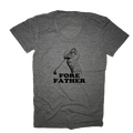 Fore Father T-Shirt