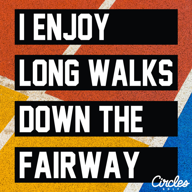 Sticker - I Enjoy Long Walks Down The Fairway