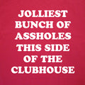 Jolliest Bunch Of Assholes This Side Of The Clubhouse - Thin Hooded Sweatshirt