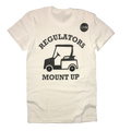 Regulators Mount Up Golf T-Shirt