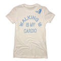 Walking 18 Is My Cardio T-Shirt