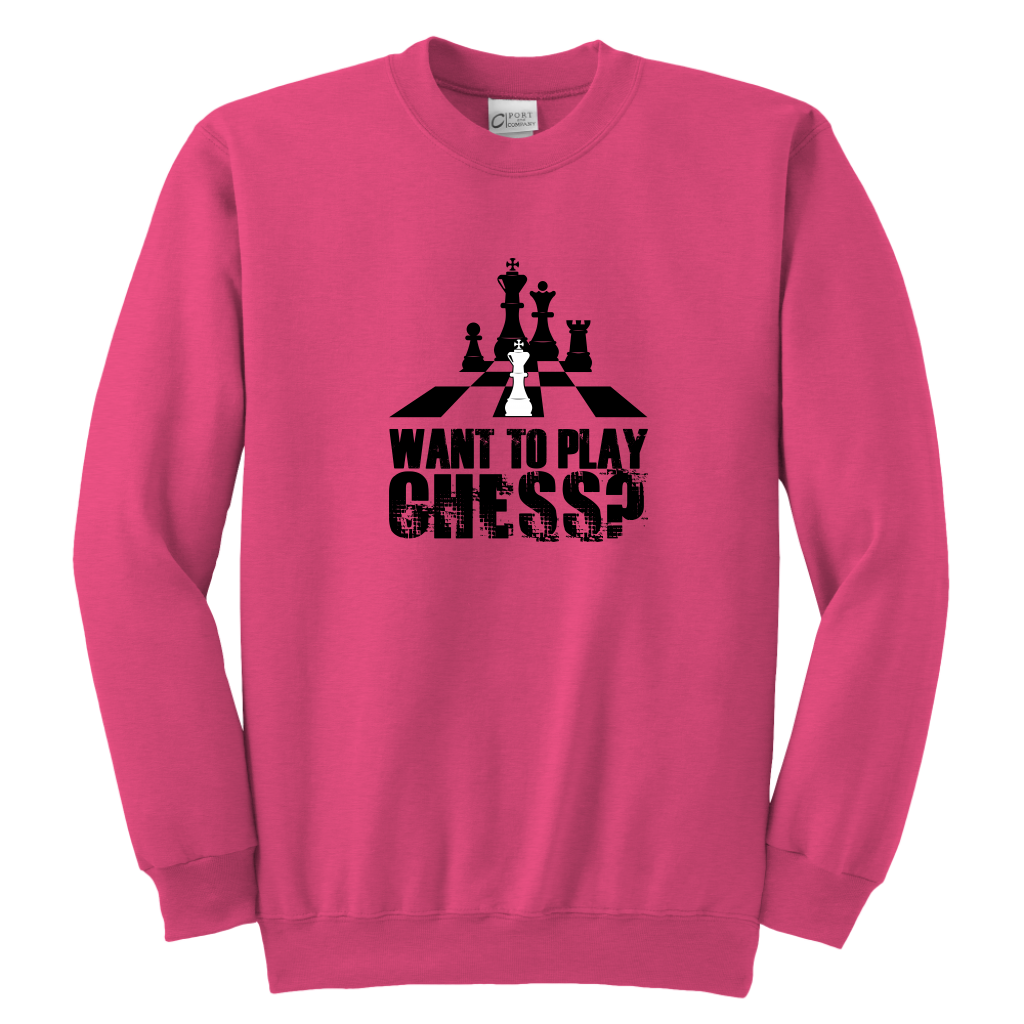 Want to play chess? youth sweatshirt