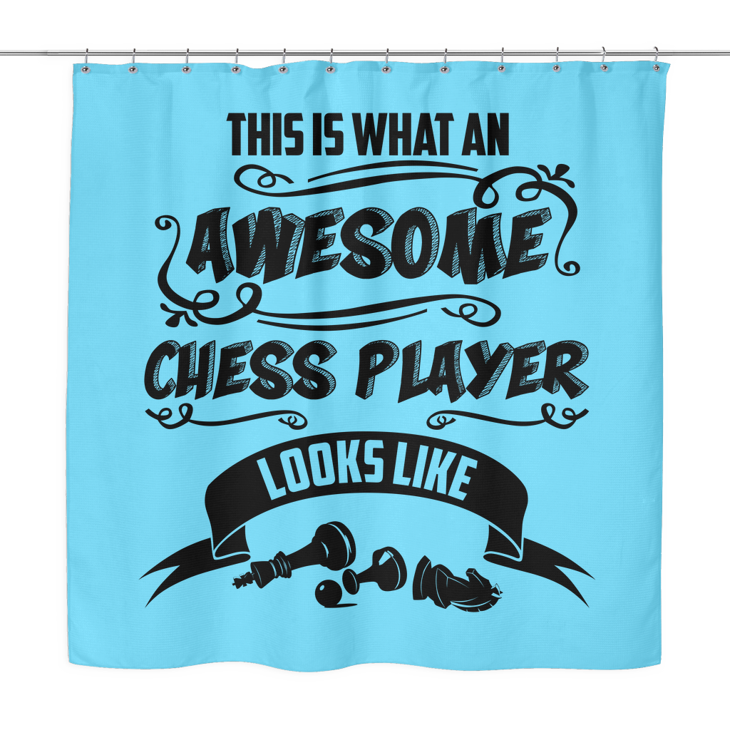 This is what an awesome chess player looks like - Shower Curtain