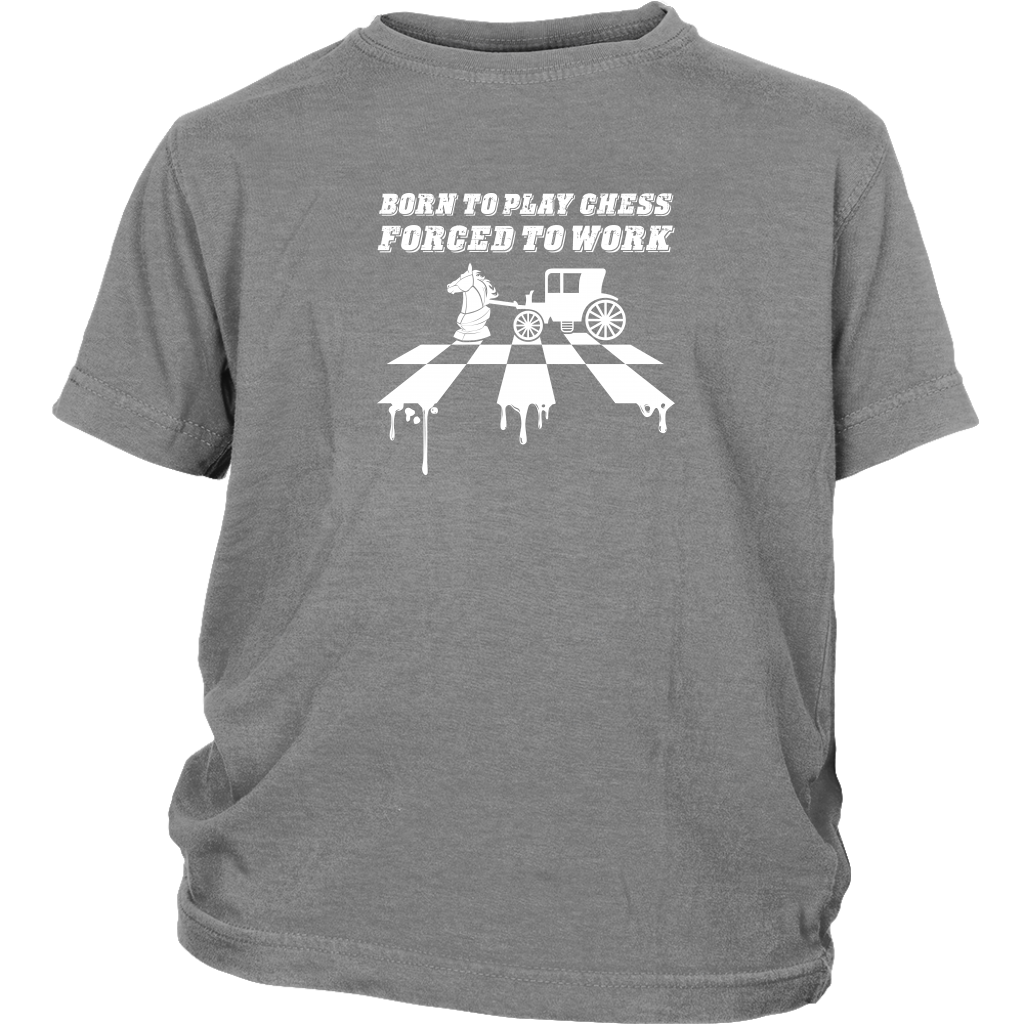 Born to play chess, forced to work - Youth T-Shirt
