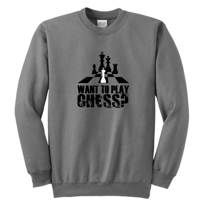 Want to play chess? - Youth Unisex Sweatshirt