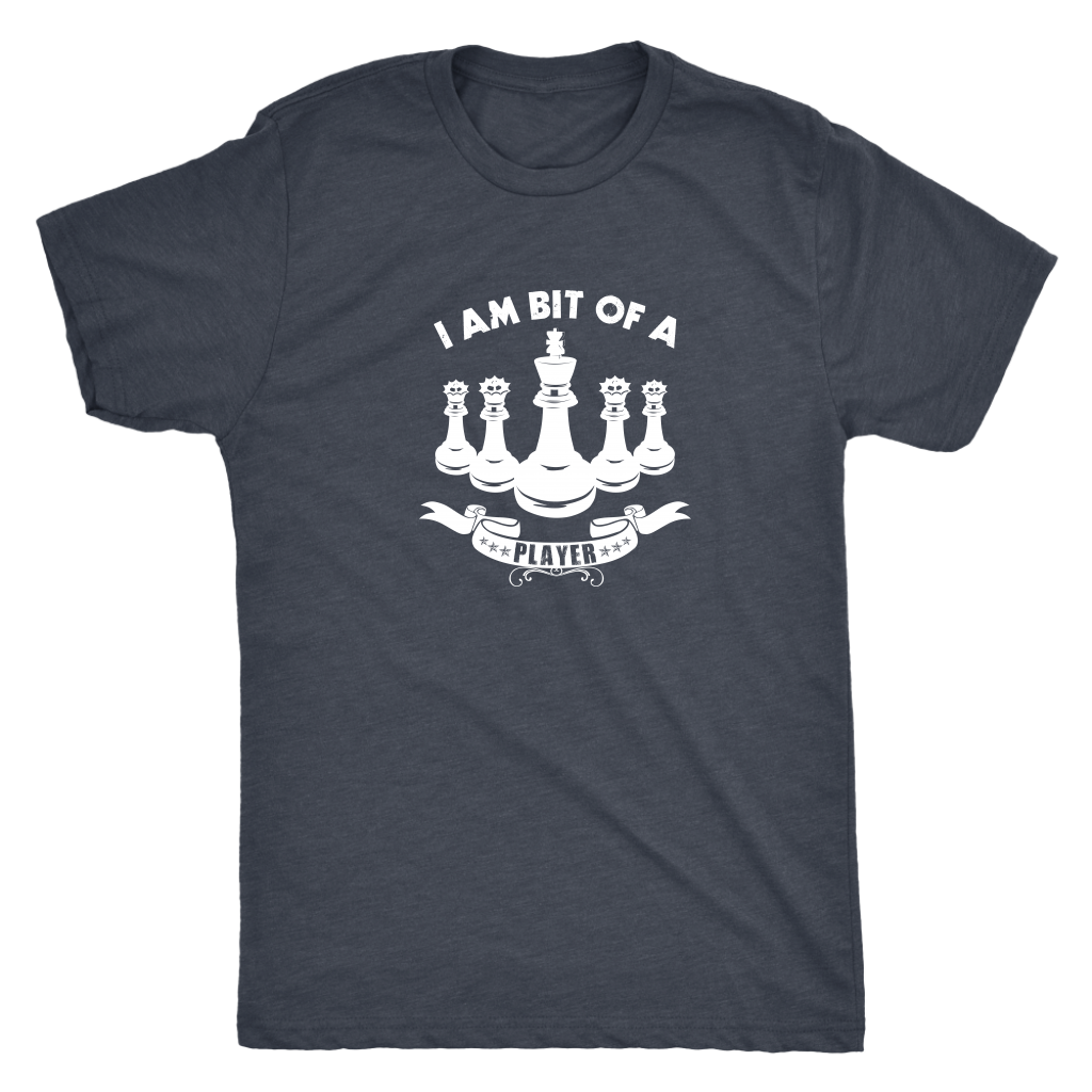 I am bit of a player - Chess King and Queens - Mens Triblend T-Shirt