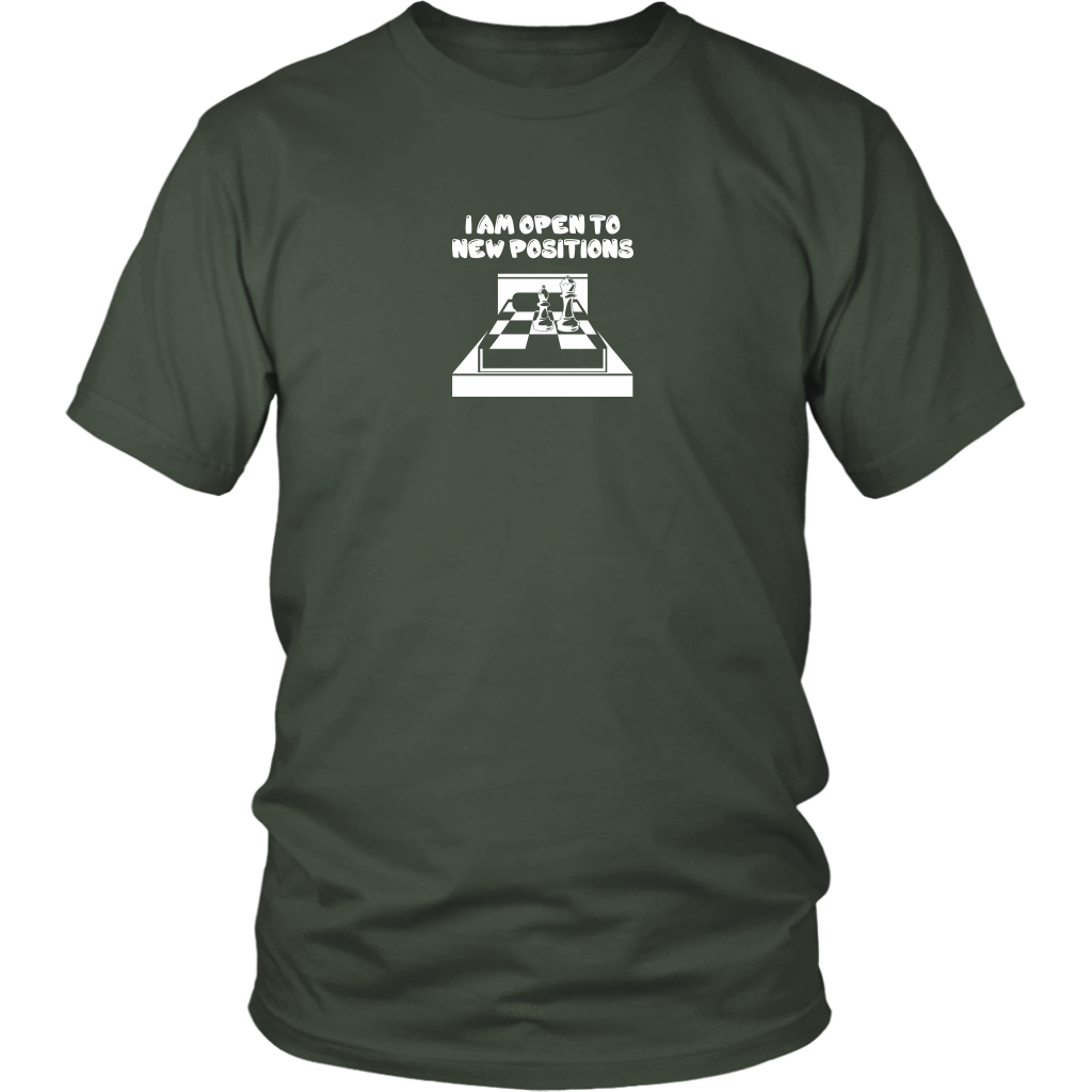 I am open to new positions - Unisex Chess T-Shirt