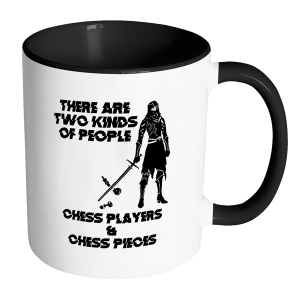 There are two kinds of people - Chess players and Chess Pieces - Accent Mug