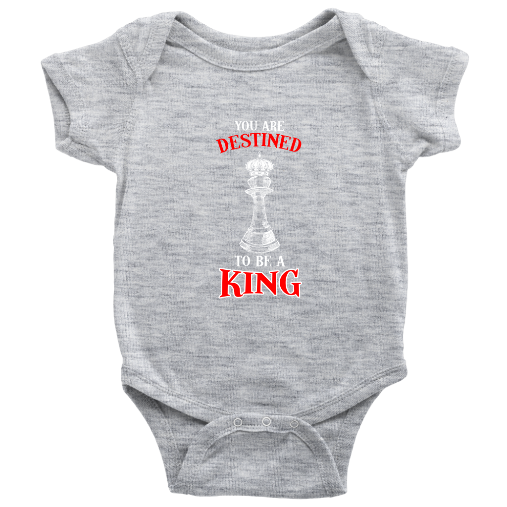 You are destined to be a King! - Baby bodysuit!