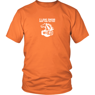 I love chess more than free WiFi! - Adult Unisex T-Shirt