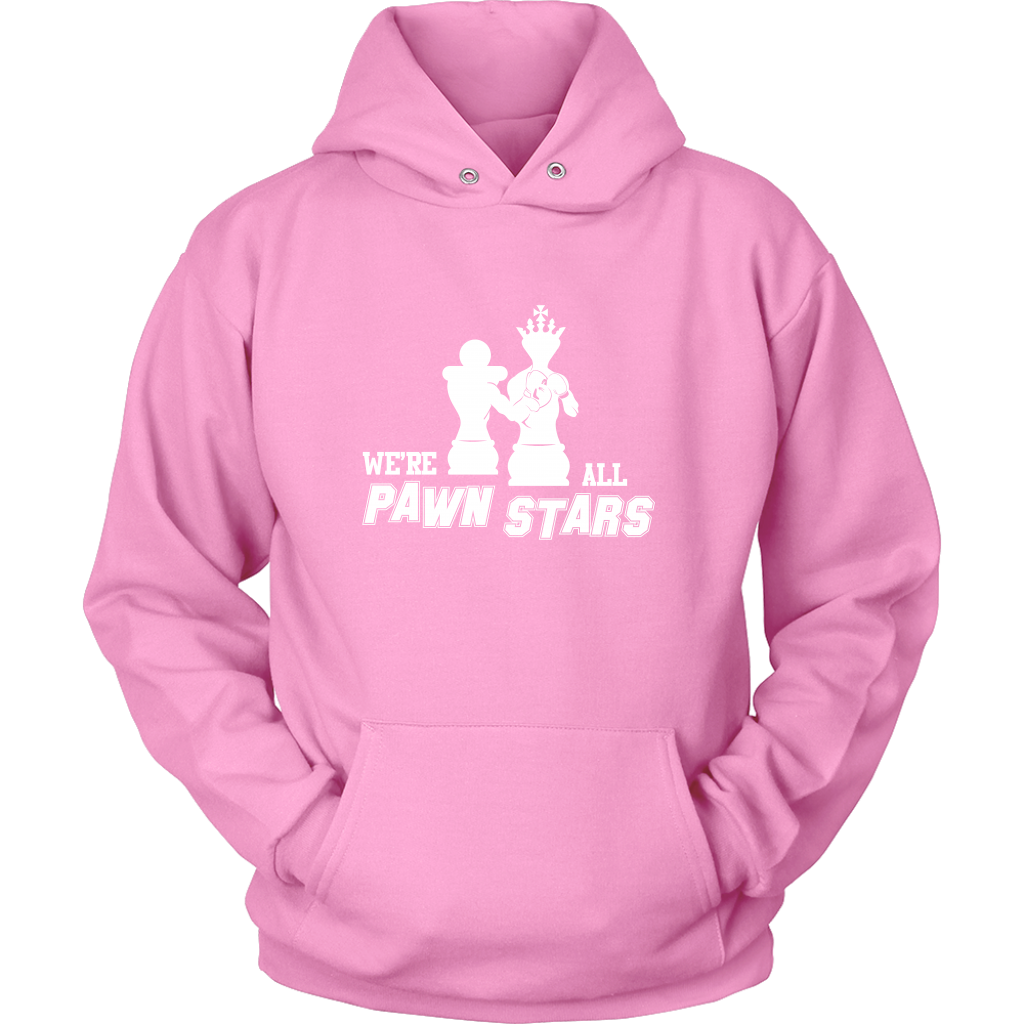 We are all Pawn Stars - Unisex Hoodie