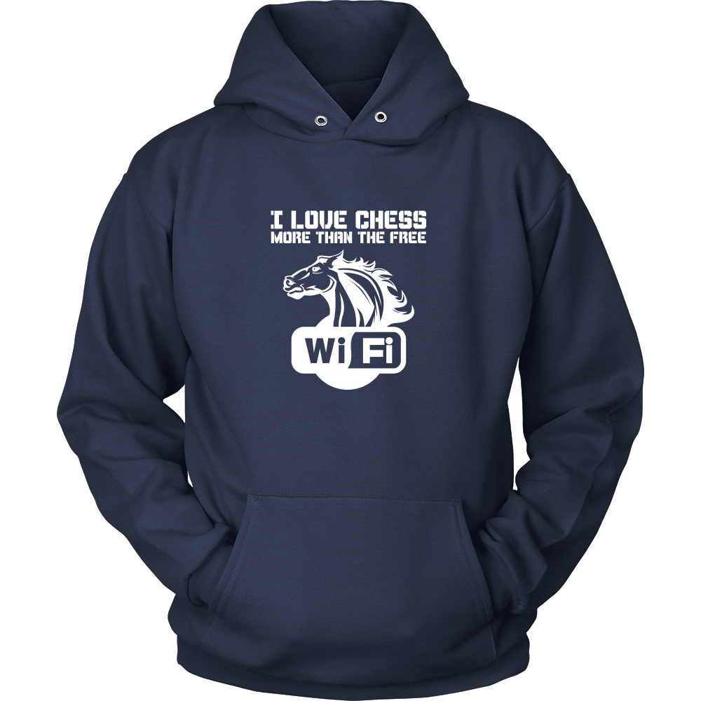 I love chess more than free wi-fi - Unisex Hoodie