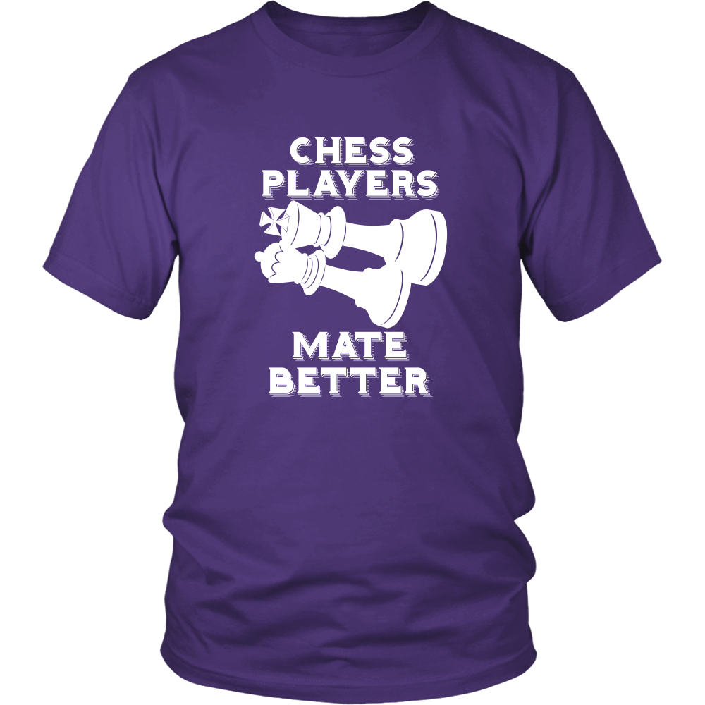 Chess Players Mate Better - District Unisex T-Shirt