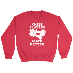 Chess Players Mate Better - Crewneck Sweatshirt