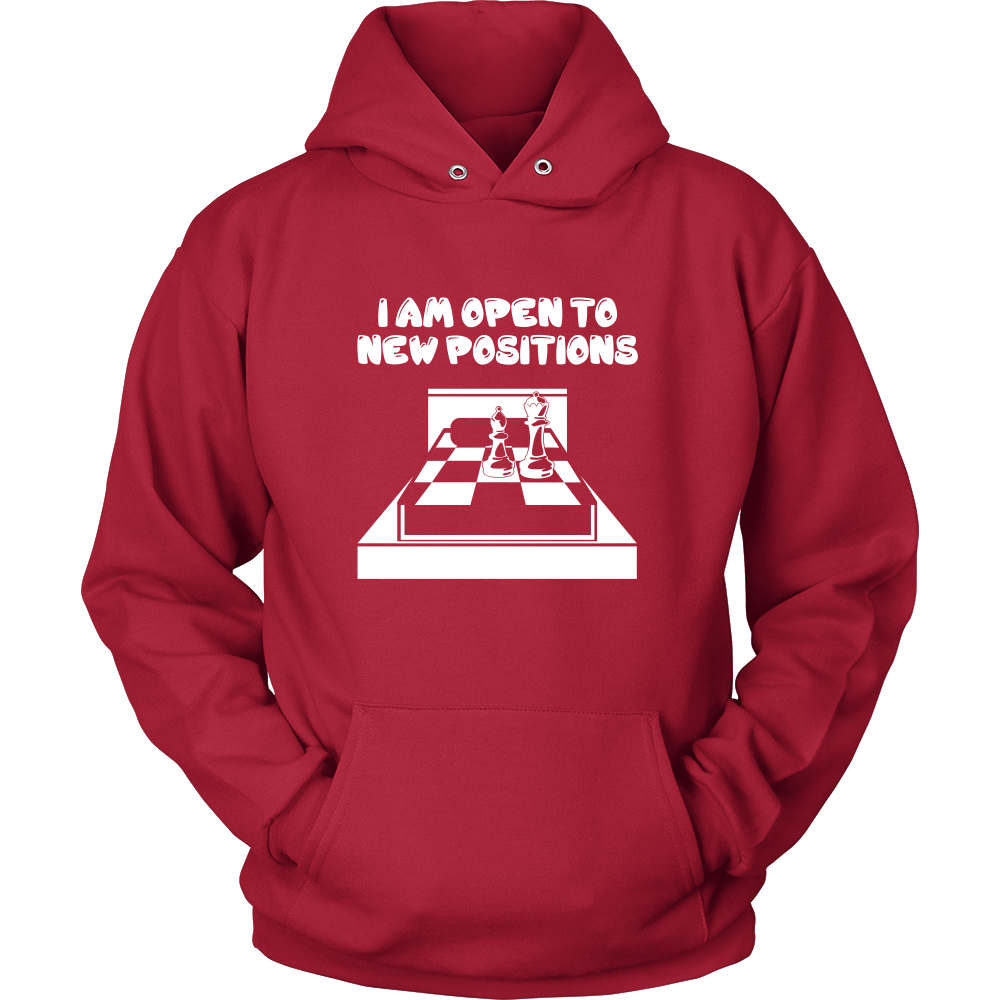 I am open to new positions - Unisex Hoodie