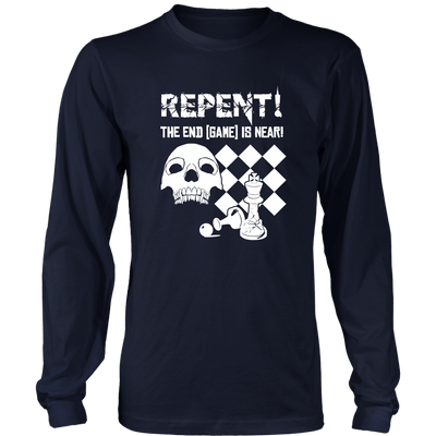 Repent! The end game is near - Long Sleeve T-Shirt
