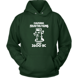 Chess Causing frustrations since 2600 BC - Unisex Hoodie