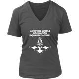 Achieving world domination one square at a time - District Womens V-Neck Chess T-Shirt