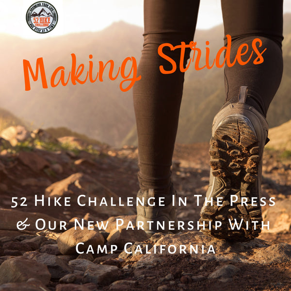 Making Strides: 52 Hike Challenge In The Press & Our New Partnership With Camp California