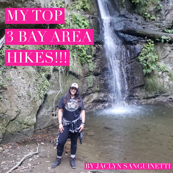 Guest Blog: My Top 3 Bay Area Hikes By Jaclyn Sanguinetti