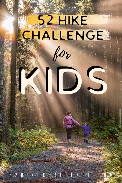 52 Hike Challenge for Kids
