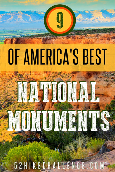 9 of America's Best National Monuments