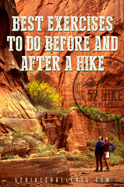 best exercises to do before and after a hike