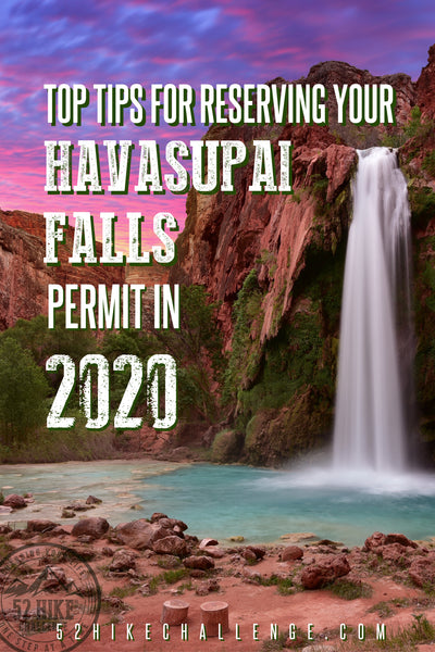 top tips for reserving your Havasupai Falls permit in 2020