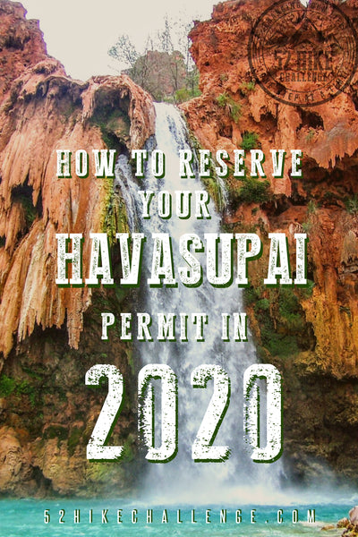How to reserve permits for Havasupai Falls 2020