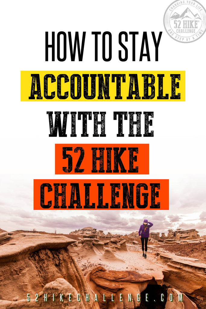 How To Stay Accountable With The 52 Hike Challenge