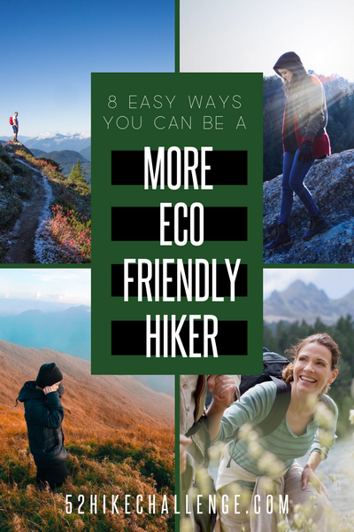 ways to be a more eco friendly hiker