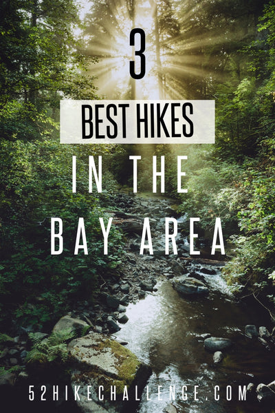 3 best hikes in the Bay Area