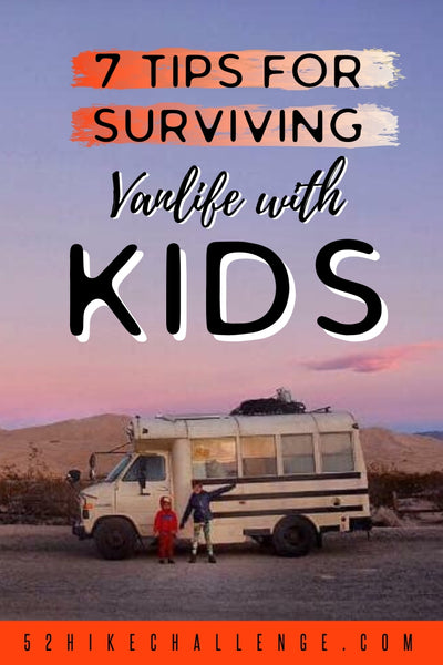 tips for van life with kids