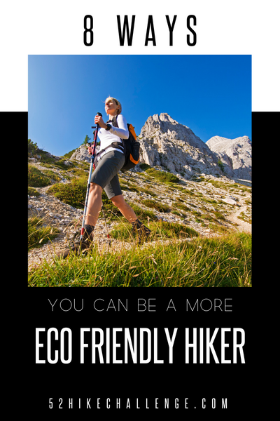 how to be a more eco friendly hiker