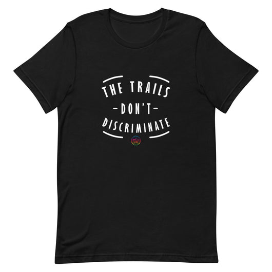 The Trails Don't Discriminate Unisex Pride T-Shirt