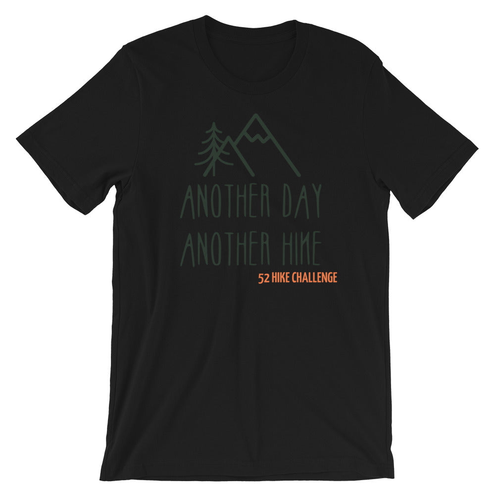 Another Day, Another Hike Short-Sleeve Unisex T-Shirt