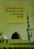 The Resplendent Illumination (ad-Diya al-Lami) & The Purifying Drink (ash-Sharab at-Tahur) - Nawa Books