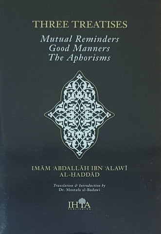 Three Treatises: Mutual Reminders, Good Manners & The Aphorisms - Nawa Books