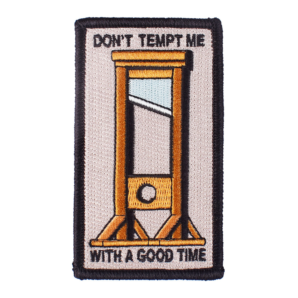 Don't Tempt Me Embroidered Patch