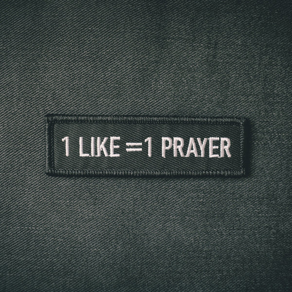 1 Like = 1 Prayer Embroidered Patch