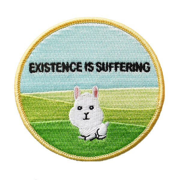 Existence is Suffering Embroidered Patch
