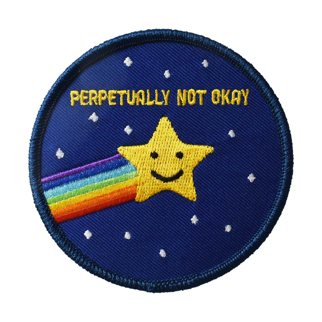 Perpetually Not Okay Embroidered Patch