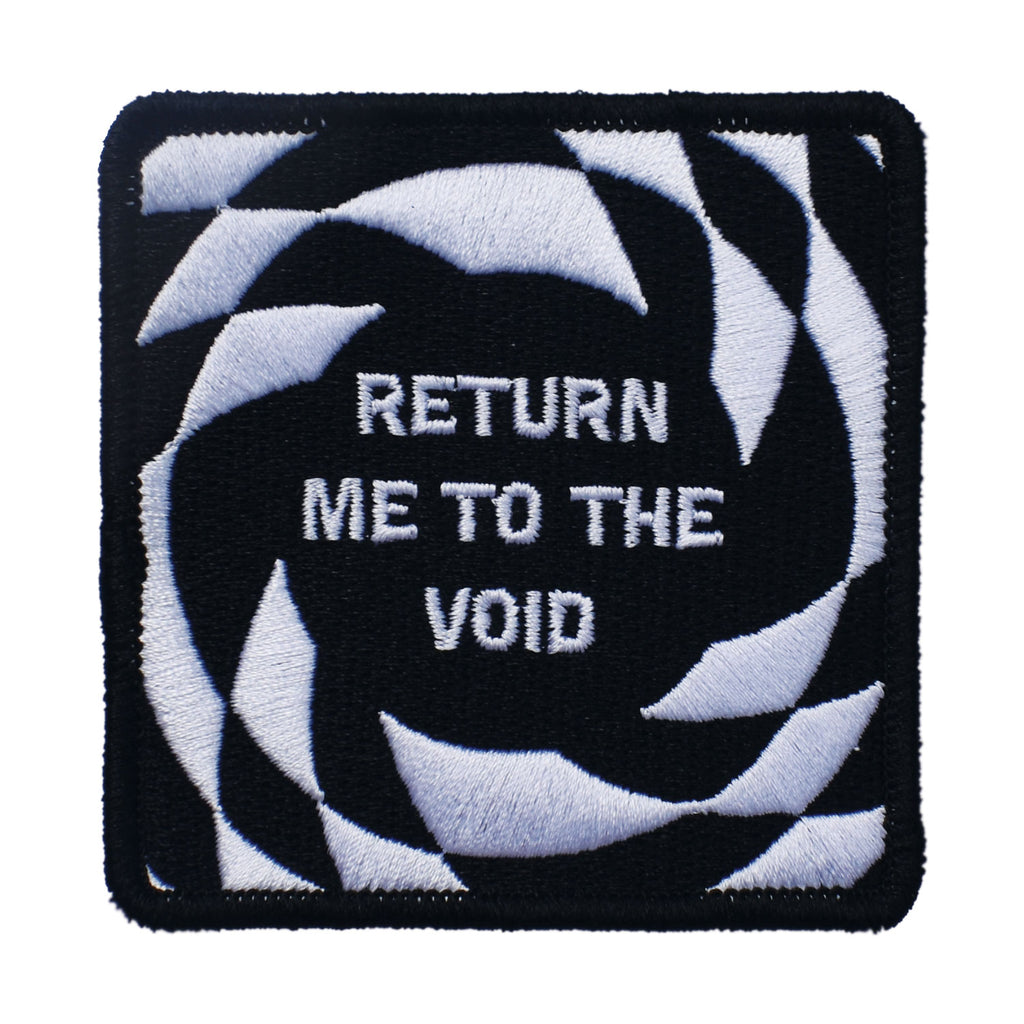 Return Me to the Void Embroidered Patch