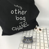 """My Other Bag"" Bag"