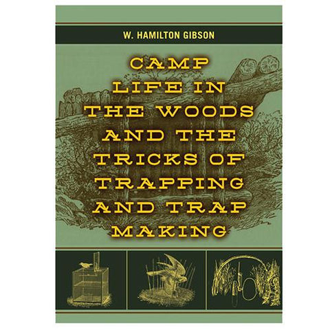 Books - Camp Life In The Woods&Tricks Of Trapping