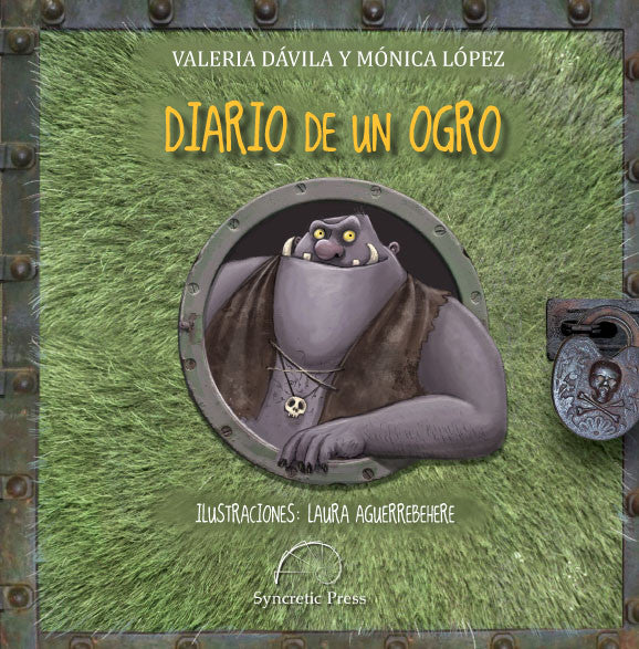 This image shows the cover of Diario de un ogro one of the books we recommend as Spanish language gifts for kids.