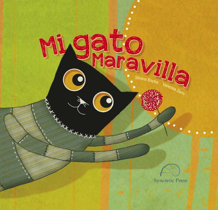 Cover of Mi gato Maravilla, one of the books we recommend as Spanish language gifts for kids.